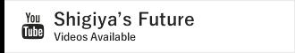 Shigiya's Future